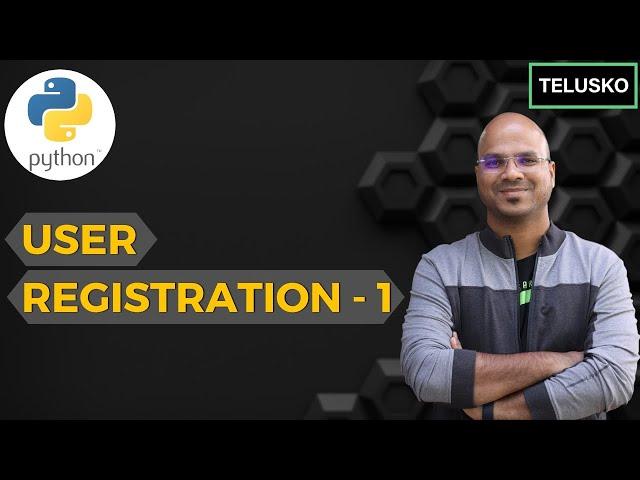#21 Django tutorials   User Registration - 1
