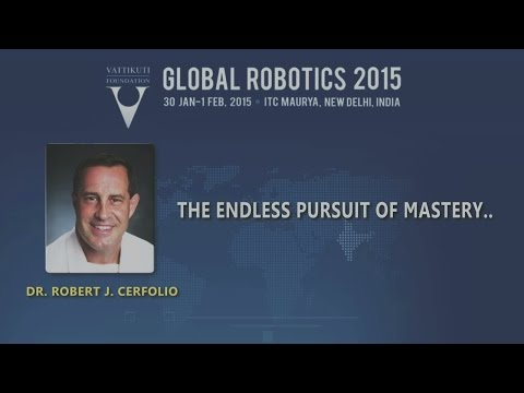 Dr. Robert J. Cerfolio: The Endless Pursuit of Mastery