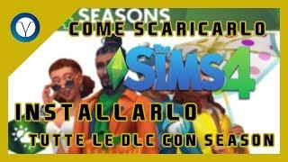 Come Scaricare The Sims 4 con tutte le DLC LUGLIO 2018 + Seasons [100% Funzionante]