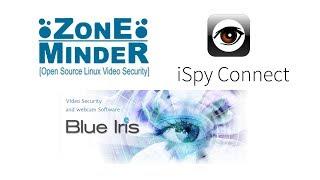 ZoneMinder vs iSpy vs Blue Iris   Setup   Comparison