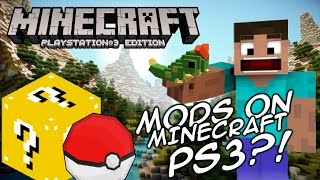 METTERE LE MOD SU MINECRAFT PLAYSTATION 3 EDITION?!