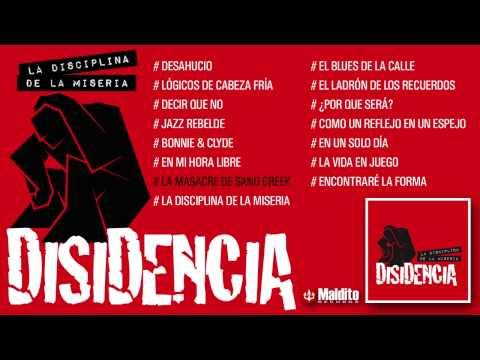 "DISIDENCIA ""La Disciplina de la Miseria"" (Álbum completo)"