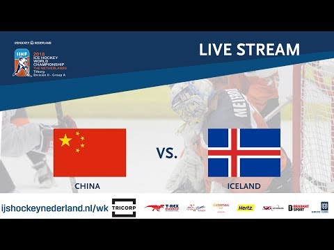 Live Stream WC Ice Hockey Division II Group A: China vs. Iceland April 28th 2018