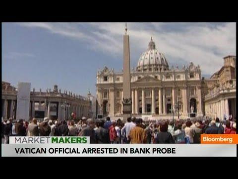 Vatican Rocked by Arrest of Officials in Bank Probe