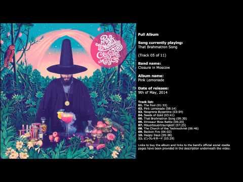 Closure in Moscow - Pink Lemonade (Full Album)