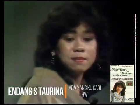 Endang S Taurina  Apa Yang Ku Cari (1983) (Safari)