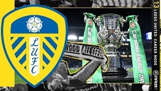 CARABAO CUP FINAL SPECIAL!! FIFA 20 | Leeds United Career Mode S6 Ep13