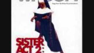 Sister Act 2 - Aint No Mountain High Enough - Lyrics
