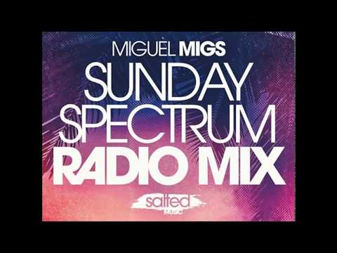 Miguel Migs  Sunday Spectrum, SALTED MUSIC Traxsource  Radio Mix