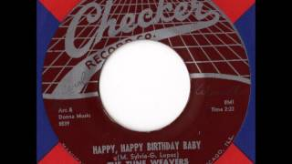 The Tune Weavers - Happy, Happy Birthday Baby
