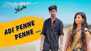 Adi penne penne full Song HD video ||love failure ||3idiots || sathya||narmadha ||Dinesh