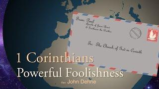 1/29/2017; 1 Corinthians: Powerful Foolishness; Rev. John Dehne