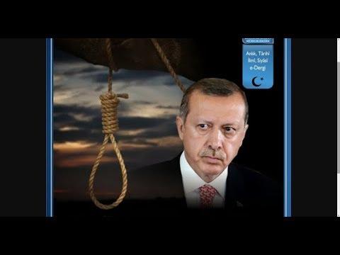 CIA Piyonu Tayyip, Türkiye'yi Ihanetlerle Bir Savaşa Sürükleyecek Ve Sonunda Idam Mı Edilecek