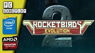 Rocketbirds 2 Evolution Gameplay [PC]
