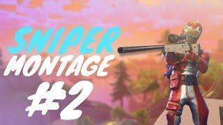 Fortnite SNIPER Montage #2 (Fortnite Battle Royale)