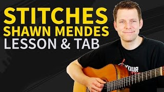 How To Play Stitches Guitar Lesson & TAB - by Shawn Mendes Mp3