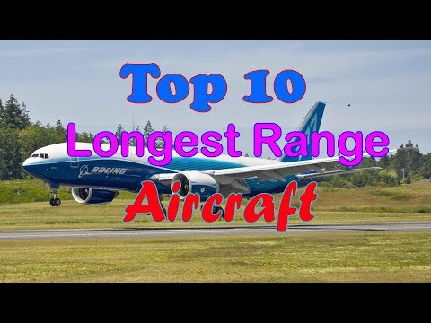 Top 10 longest range aircraft in the world [HD]