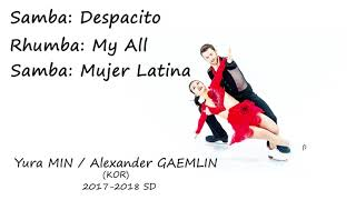 Yura MIN/Alexander GAMELIN 민유라/알렉산더 겜린 17-18 SD Music
