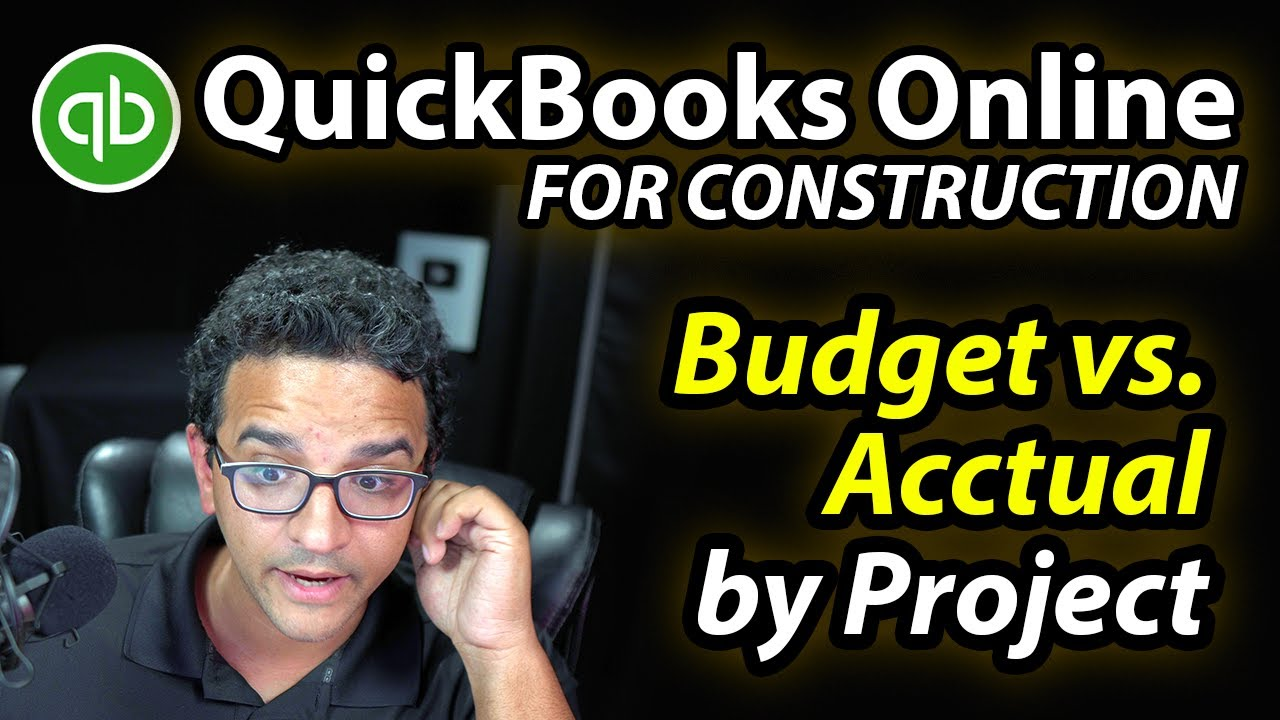 QuickBooks Online: Budget vs. Actual Report by Project