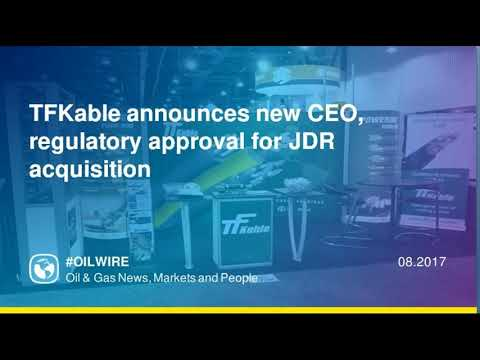 TFKable announces new CEO, regulatory approval for JDR acquisition