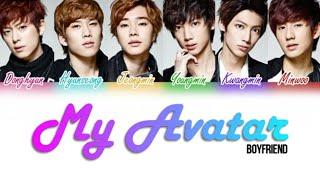 Boyfriend (보이프렌드) - My Avatar [Color Coded Lyrics Kan Rom Eng]