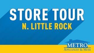 Little Rock Store Tour   Metro Appliances & More
