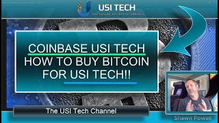 COINBASE USI TECH HOW TO BUY BITCOIN FOR USI TECH! COINBASE REVIEW!