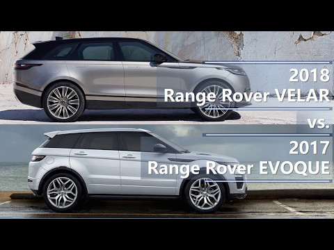 2018 range rover velar vs 2017 range rover evoque technical comparison youtube. Black Bedroom Furniture Sets. Home Design Ideas