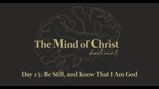 The Mind of Christ | Day 15 | Paul Pitts III