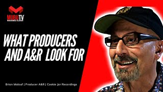 How to Learn what Producers Look for in Artists - Brian Malouf - MUBUTV: Insider Series - SE. 8