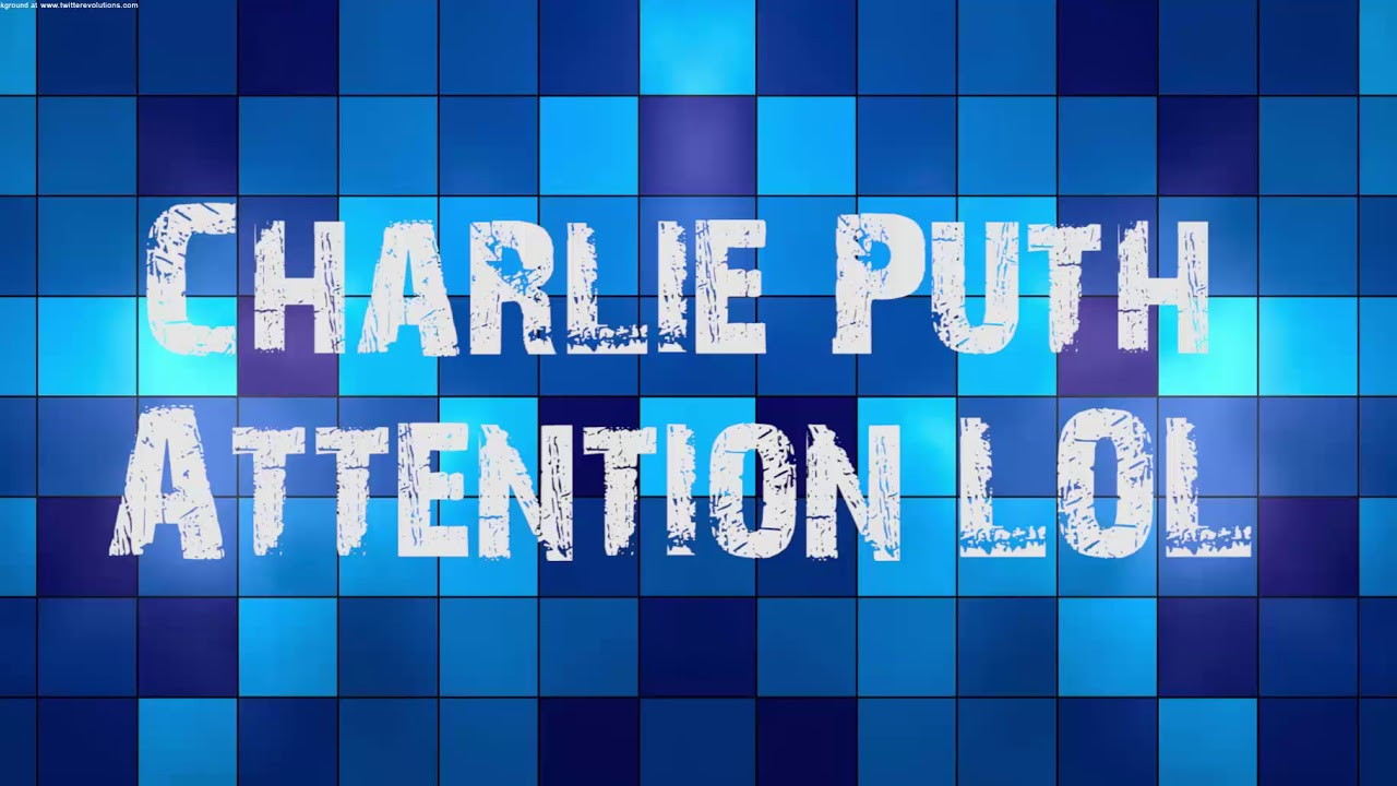 Download Charlie Puth - Attention [Official Video] mp3 free download