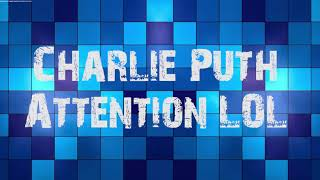 Charlie Puth - Attention [Official Video] mp3 free download