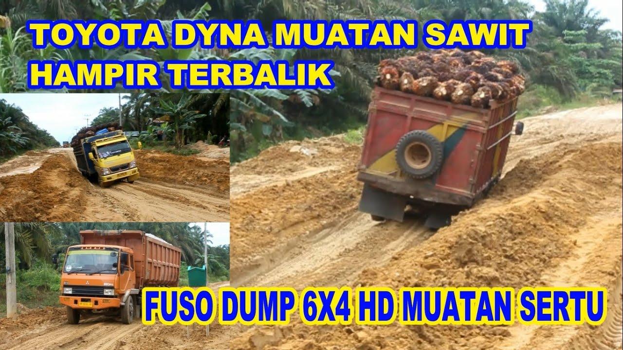 TRUK KENALPOT GUK GUK HAMPIR TERBALIK || FUSO DUMP 6X4 HD MUAT SERTU