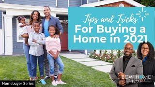 How to buy a home in 2021   TIPS AND TRICKS REVEALED
