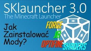 Minecraft - Mody i SKLauncher 3.0 - Jak zainstalować launcher NonPremium, Forge i mody