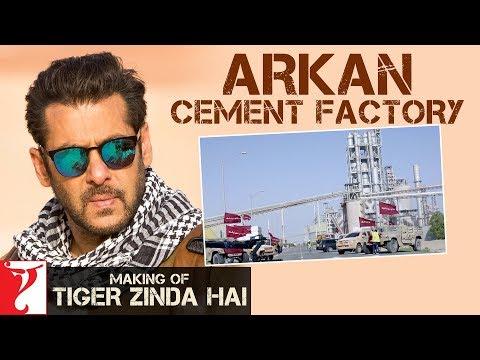 Making of Tiger Zinda Hai - Arkan Cement...