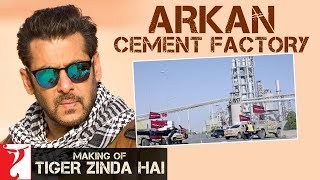 Making of Tiger Zinda Hai - Arkan Cement Factory | Salman Khan | Katrina Kaif | Ali Abbas Zafar