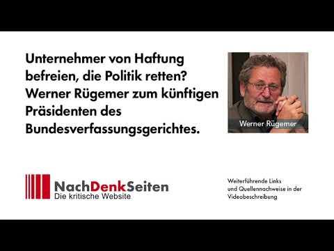 Werner Rügemer zum künftigen Präsidenten des Bundesverfassungsgerichtes