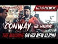 Conway The Machine On His New Album mp3