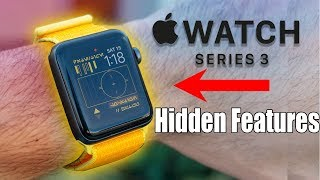 Apple Watch Series 3 Hidden Features, Tips, and More - Watch OS 6
