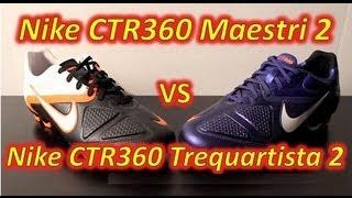 Nike CTR360 Maestri II VS Nike…