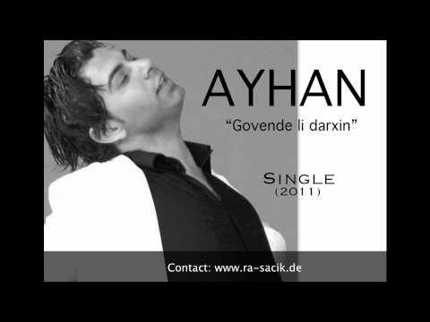 HOZAN AYHAN - GOVENDE LI DARXIN (HALAY) - SINGLE (2011) - Nû/Yeni/New - [FULL HD]