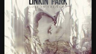 Linkin Park - Lost In The Echo (KillSonik Remix Edit)