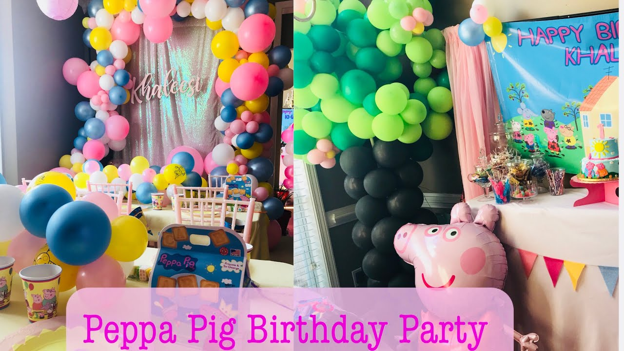 Peppa Pig Birthday Party Decor Party At Home Youtube