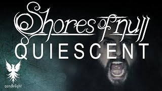 "SHORES OF NULL - ""Quiescent"" [Official Video]"