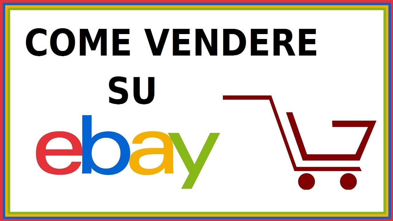 Come Vendere Su Ebay Come Creare Un Inserzione Su Ebay 2017 Da Pc Computer Guadagnare Con Ebay Youtube