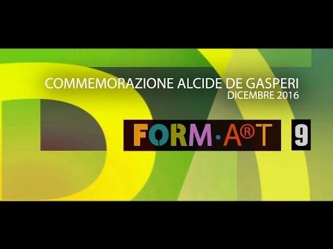 Formart Commemorazione Alcide De Gasperi
