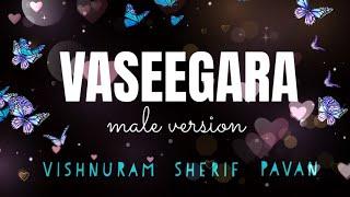 Vaseegara | Nilaavani - Male Version Cover - Vishnu Ram | Tajmeel Sherif | Pavan Kumar