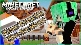 ¡Como Tener Un Hijo Sin Mods En Minecraft PE! Hijo Sin Mod MCPE 0.14.0