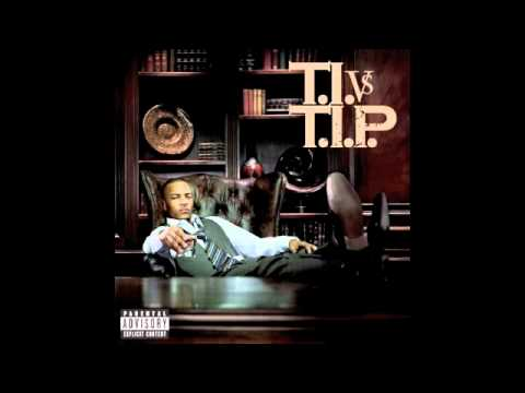 T.I.- Touchdown feat. Eminem  (T.I.P)